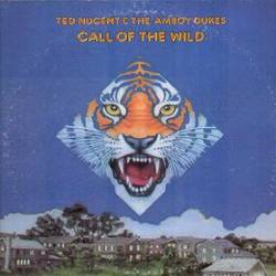 Ted Nugent : Call of the Wild